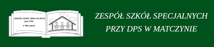 Zespół Szkół Specjalnych przy DPS w Matczynie
